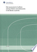 Risk Assessment of Caffeine Among Children and Adolescents in the Nordic Countries