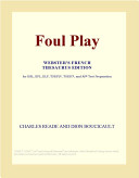 Foul Play (Webster's French Thesaurus Edition)