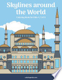 Skylines around the World Coloring Book for Kids 4, 5 & 6