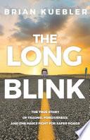 The Long Blink Book