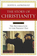 The Story of Christianity  Volume 2