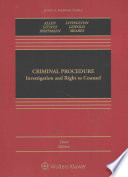 Criminal Procedure  : Investigation and Right to Counsel