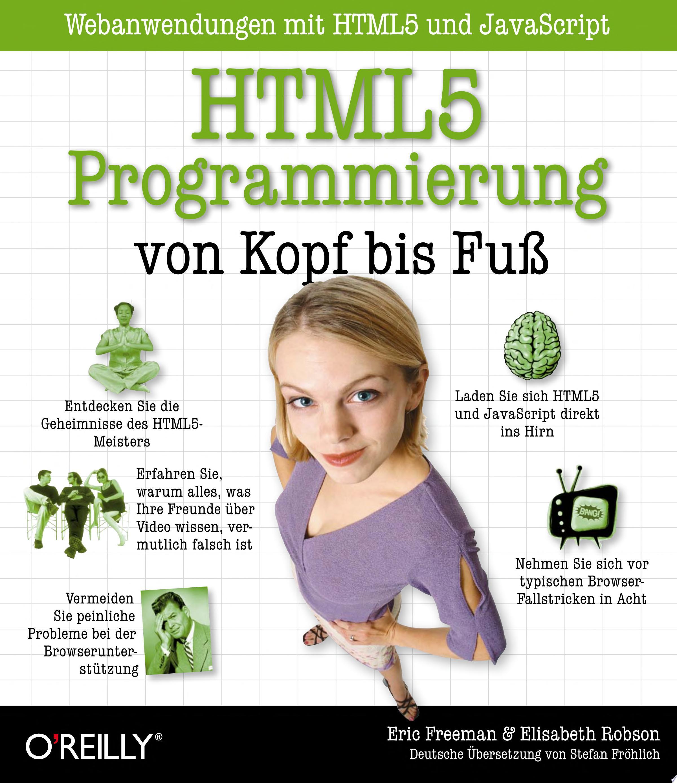 HTML5 Programmierung von Kopf bis Fu    Webanwendungen mit HTML5 und JavaScript