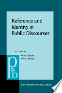 Reference and Identity in Public Discourses