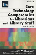 Core technology competencies for librarians and library staff
