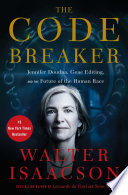 link to The code breaker : Jennifer Doudna, gene editing, and the future of the human race in the TCC library catalog