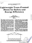 Lightweight Truss Framed House for Safety and Energy Efficiency