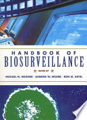 """Handbook of Biosurveillance"" by Michael M. Wagner, Andrew W. Moore, Ron M. Aryel"