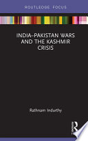 India Pakistan Wars And The Kashmir Crisis