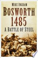 Battle Story  Bosworth 1485