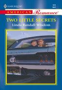 Two Little Secrets  Mills   Boon American Romance