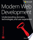 """""""Modern Web Development: Understanding domains, technologies, and user experience"""" by Dino Esposito"""