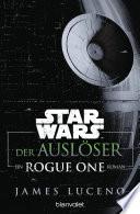 Star WarsTM - Der Auslöser