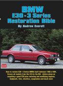 BMW E30   3 Series Restoration Guide