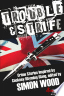 Trouble   Strife Book