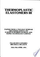 Thermoplastic Elastomers III