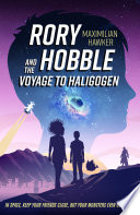 Rory Hobble and the Voyage to Haligogen