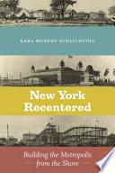 New York Recentered