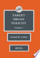 Target Organ Toxicity  Volume I