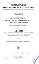 Agricultural Appropriation Bill for 1941  Hearings Before     76 3  on H R  8202 Book PDF