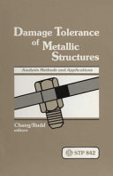 Damage Tolerance of Metallic Structures