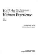 Half the Human Experience Book PDF