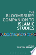 The Bloomsbury Companion to Islamic Studies