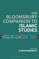 The Bloomsbury Companion to Islamic Studies Pdf/ePub eBook