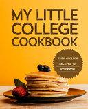 My Little College Cookbook