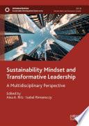 Sustainability Mindset and Transformative Leadership