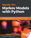Hands On Markov Models with Python
