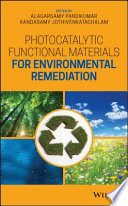 Photocatalytic Functional Materials for Environmental Remediation Book