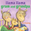 Llama Llama Gram and Grandpa Pdf/ePub eBook