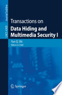 Transactions on Data Hiding and Multimedia Security I Book