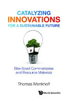 Catalyzing Innovations For A Sustainable Future  Bite sized Commentaries And Resource Materials