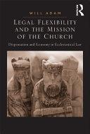 Legal Flexibility and the Mission of the Church [Pdf/ePub] eBook
