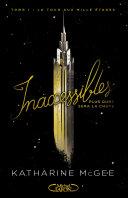 Inaccessibles - tome 1 La tour aux mille étages ebook