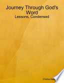 Journey Through God S Word Lessons Condensed Book