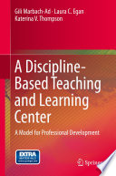 A Discipline-Based Teaching and Learning Center