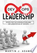 DevOps Leadership   Steps For the Introduction and Implementation of DevOps
