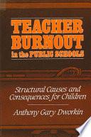Teacher Burnout in the Public Schools