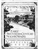 Getting to Know Your Early Twentieth century Neighborhood