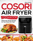Cosori Air Fryer Cookbook