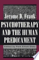 Psychotherapy and the Human Predicament