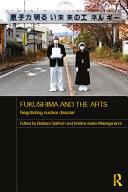 Pdf Fukushima and the Arts Telecharger