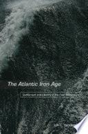 The Atlantic Iron Age