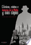 Crónicas, relatos e historias de la Mafia y sus capos