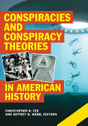 Conspiracies and Conspiracy Theories in American History [2 volumes]