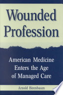 Wounded Profession