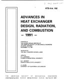 Advances in Heat Exchanger Design  Radiation  and Combustion  1991